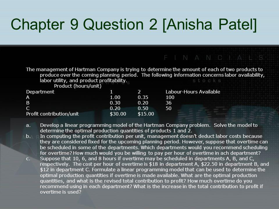 Chapter 9 Question 2 [Anisha Patel]
